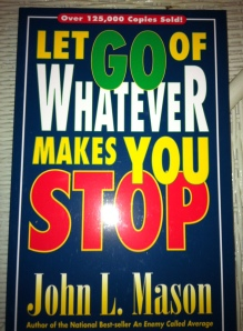 Let Go of Whatever Makes You Stop jpeg