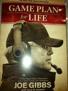 Game Plan for Life- Joe Gibbs